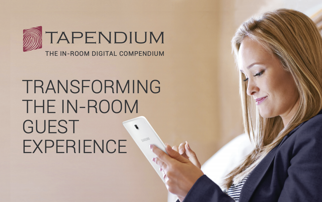 Tapendium, transforming the in-room guest experience