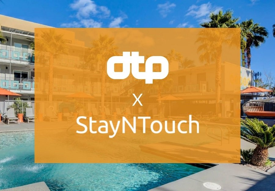 DTP Selects StayNTouch for Cloud PMS & Contactless Technology