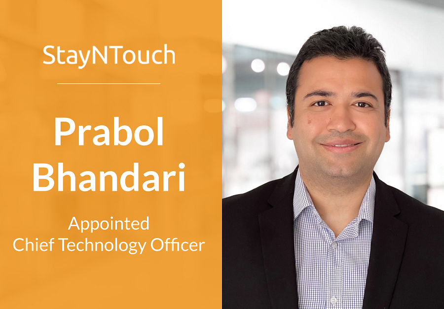 StayNTouch Appoints Prabol Bhandari as CTO to Accelerate Innovation of Guest-Centric Cloud PMS