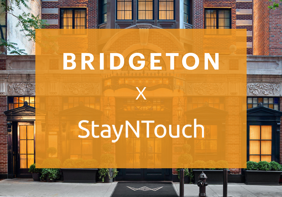 Bridgeton Selects StayNTouch Guest-Centric PMS to Enhance Guest Engagement & Drive Ancillary Revenue