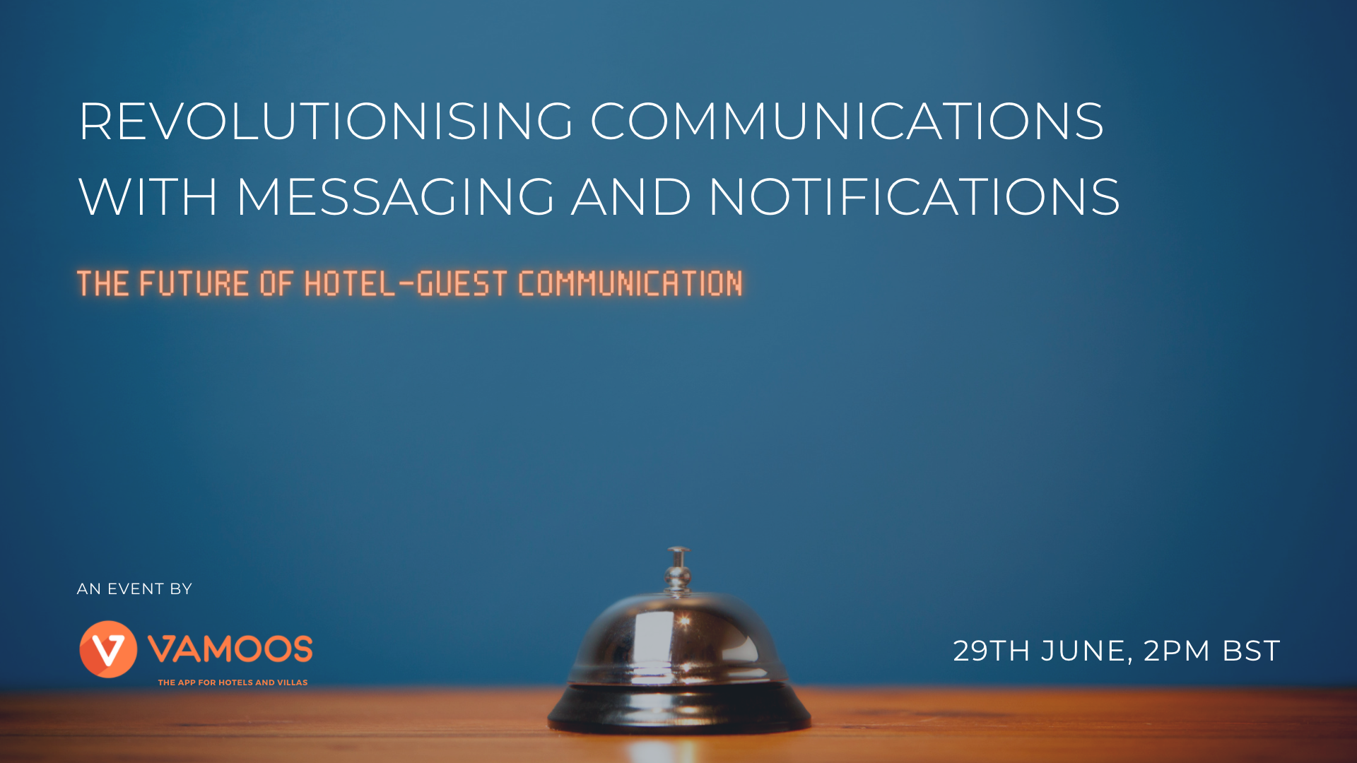 VIRTUAL EVENT: The Future of Hotel-Guest Communication