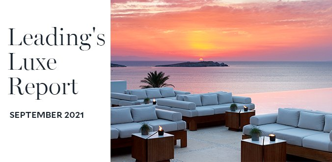 Leading's Luxe Report – September 2021