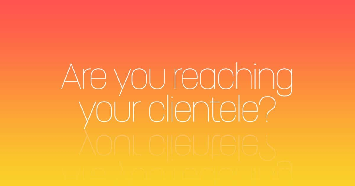 Branding: Taking the first steps to reach your clientele.
